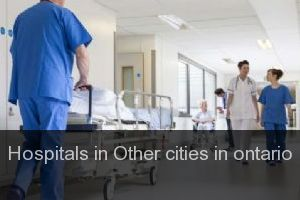 Hospitals in Other cities in ontario
