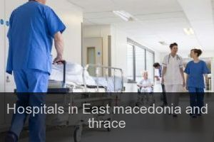 Hospitals in East macedonia and thrace