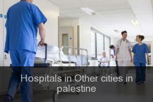 Hospitals in Other cities in palestine